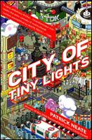 "TINY LIGHTS: Patrick Neate serves up a Ugandan private eye in ""City of Tiny Lights."""